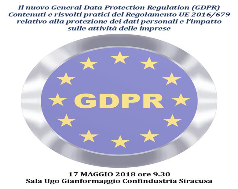 Il nuovo General Data Protection Regulation (GDPR) - 17/05/2018 09:30:00 al 17/05/2018 13:30:00